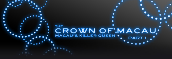 The Crown of Macau