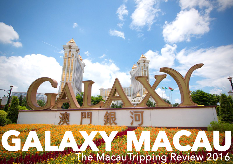 Galaxy Macau Review 2016