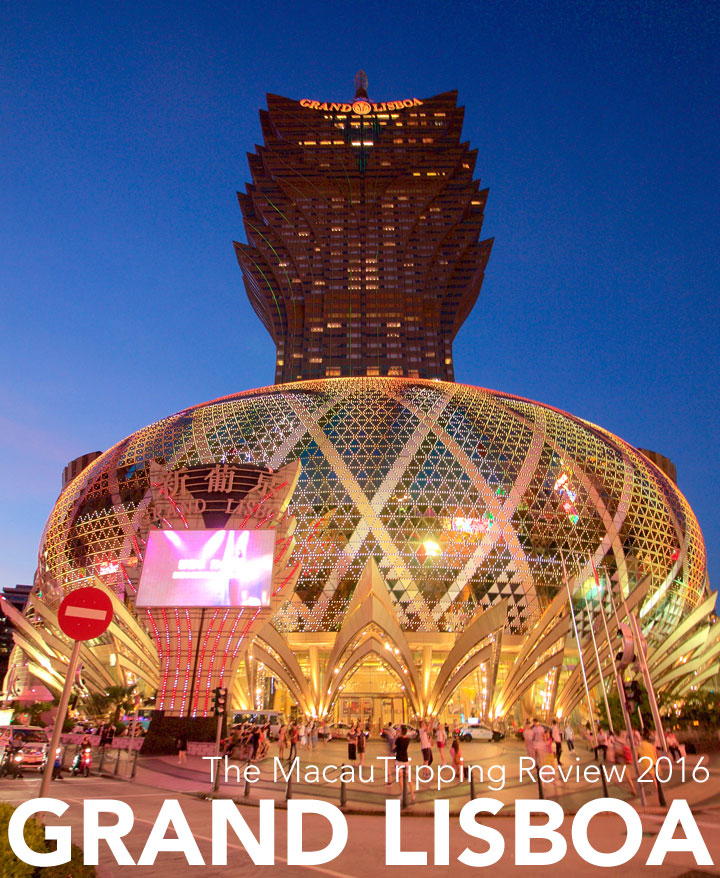 Grand Lisboa Review 2016 Review