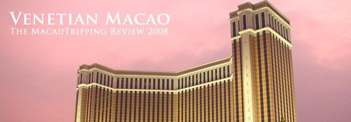 Venetian Macao Review : MacauTripping